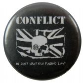 Conflict - 'We Don't Want ....' Button Badge